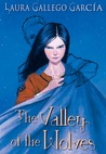 The Valley of the Wolves by Laura Gallego Garca