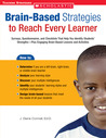 Brain-Based Strategies to Reach Every Learner: Surveys, Questionnaires, and Checklists That Help You Identify Students' Strengths-Plus Engaging Brain-Based Lessons and Activities