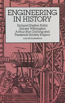Engineering in History by Richard Shelton Kirby