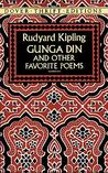 Gunga Din and Other Favorite Poems by Rudyard Kipling