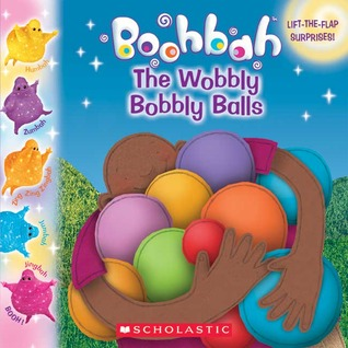 The Wobbly Bobbly Balls (Boohbah)