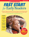 Fast Start For Early Readers: A Research-Based, Send-Home Literacy Program With 60 Reproducible Poems and Activities That Ensures Reading Success for Every Child