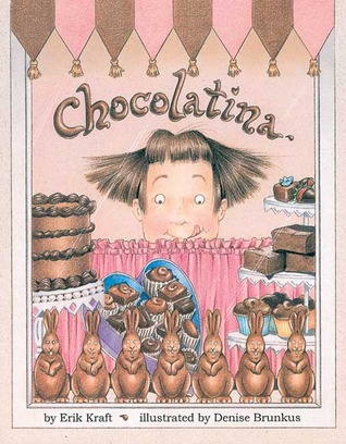 Chocolatina by Erik P. Kraft