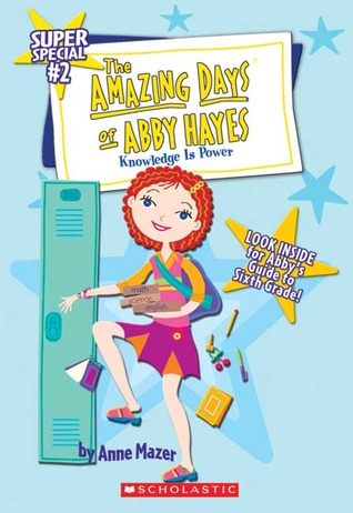 Free Download Knowledge is Power (The Amazing Days of Abby Hayes) by Anne Mazer iBook