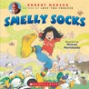 Smelly Socks by Robert N. Munsch