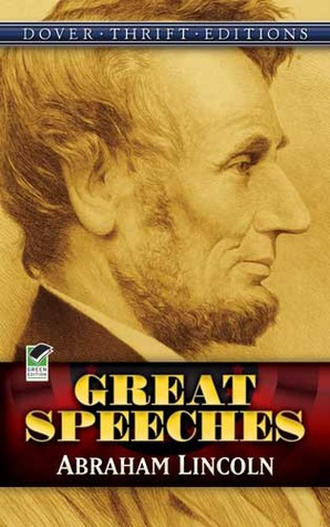 Great Speeches / Abraham Lincoln by Abraham Lincoln