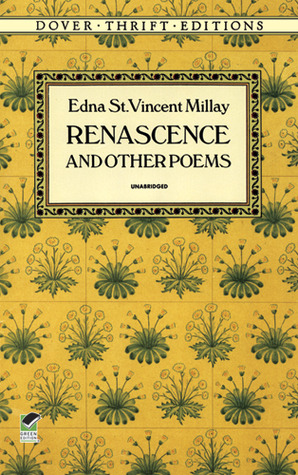 Renascence and Other Poems by Edna St. Vincent Millay