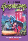 Attack of the Mutant (Goosebumps, #25)
