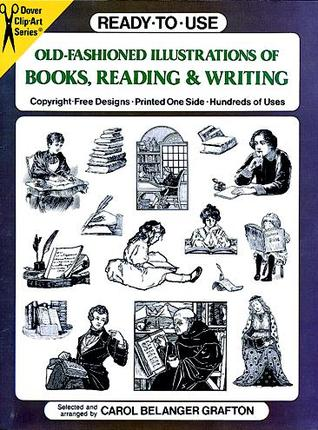 Ready-to-Use Old-Fashioned Illustrations of Books, Reading an... by Carol Belanger Grafton