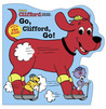 Go, Clifford, Go! (Clifford the Big Red Dog Shaped Board Book on Wheels)