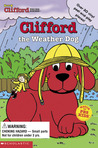 Clifford the Weather Dog (Clifford the Big Red Dog)