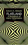 Flatland by Edwin A. Abbott