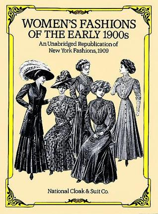Women's Fashions of the Early 1900s by National Cloak & Suit Co.