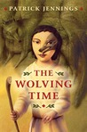 The Wolving Time