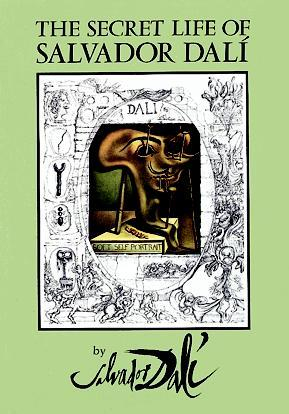 The Secret Life of Salvador Dalí by Salvador Dalí