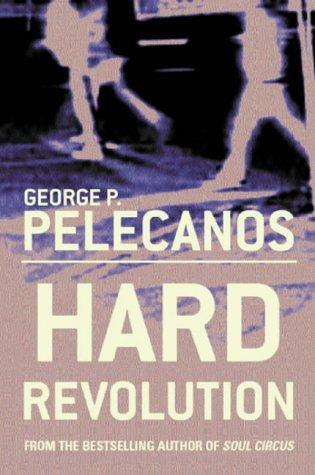 Hard Revolution: A Novel
