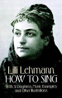 How to Sing by Lilli Lehmann