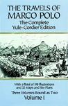 The Travels of Marco Polo, Volume I: The Complete Yule-Cordier Edition