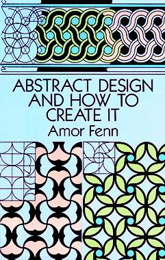 Abstract Design and How to Create It by Amor Fenn