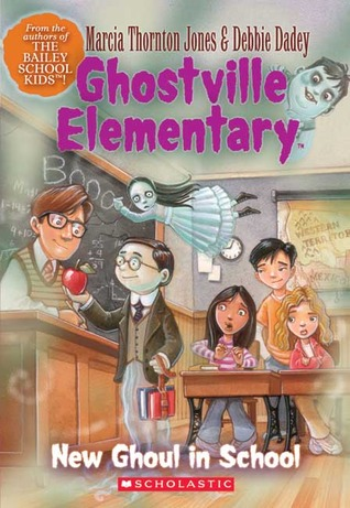 New Ghoul in School (Ghostville Elementary #3)