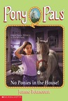 No Ponies in the House! by Jeanne Betancourt