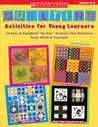 "Quilting Activities for Young Learners: 15 Easy & Delightful ""No-Sew"" Projects That Reinforce Early Skills & Concepts"