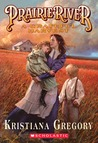 Prairie River: A Grateful Harvest (Prairie River, #2)