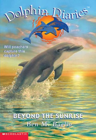 Beyond the Sunrise by Ben M. Baglio