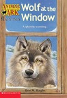 Wolf at the Window (Animal Ark Hauntings #7)