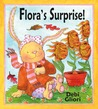 Flora's Surprise! by Debi Gliori