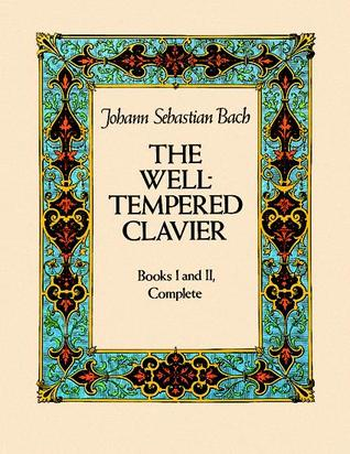 The Well-Tempered Clavier by Johann Sebastian Bach
