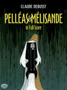 Pelleas et Melisande in Full Score