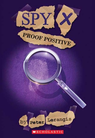 Proof Positive by Peter Lerangis