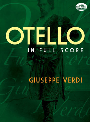 Otello in Full Score by Giuseppe Verdi