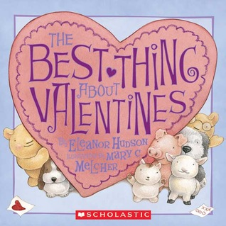 The Best Thing About Valentines by Eleanor Hudson