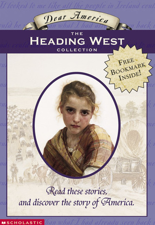 Dear America: The Heading West Collection: Box Set by Beth