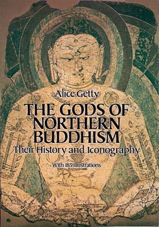 THE GODS NORTHERN BUDDHISM OF