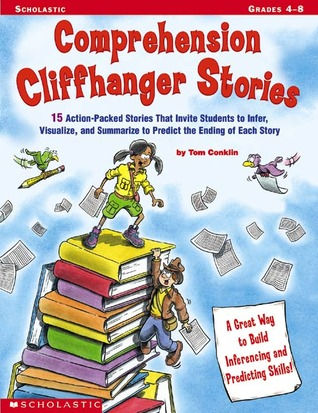 Comprehension Cliffhanger Stories by Tom Conklin