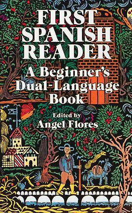 First Spanish Reader: A Beginner's Dual-Language Book