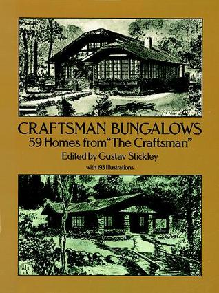 Craftsman Bungalows by Gustav Stickley