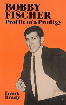 Bobby Fischer: Profile of a Prodigy