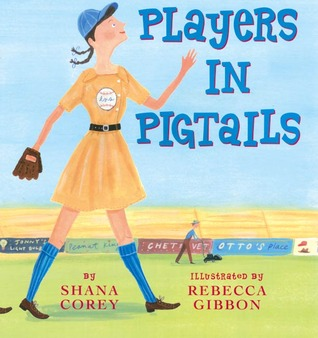 Players in Pigtails by Shana Corey