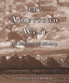 The American West: An Illustrated History