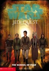 The School of Fear (Star Wars: Jedi Quest, #5)