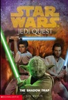 The Shadow Trap (Star Wars: Jedi Quest, #6)