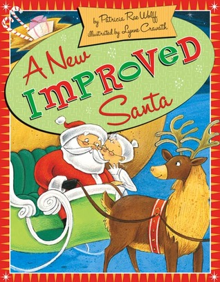 A New, Improved Santa by Patricia Rae Wolff