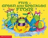 Five Green And Speckled Frogs
