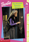 Haunted Mansion Mystery (Barbie Mystery Files #1)