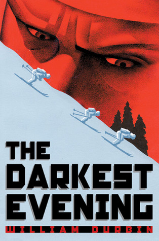 The Darkest Evening by William Durbin