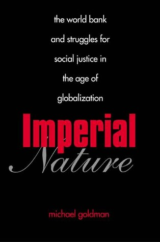 Imperial Nature by Michael Goldman